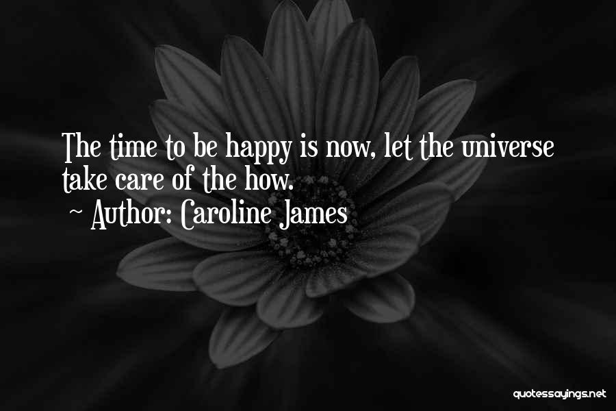 Caroline James Quotes 1196449