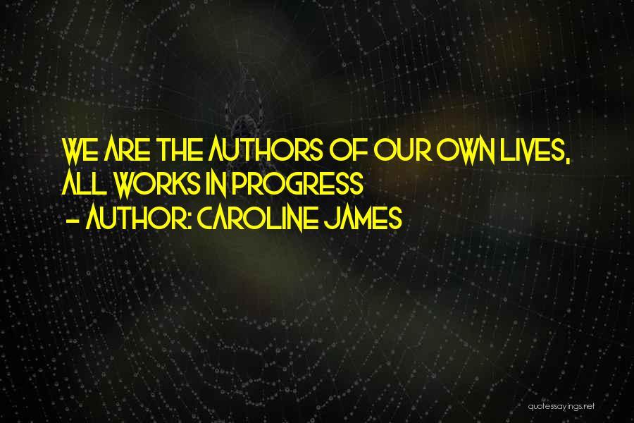Caroline James Quotes 1808144