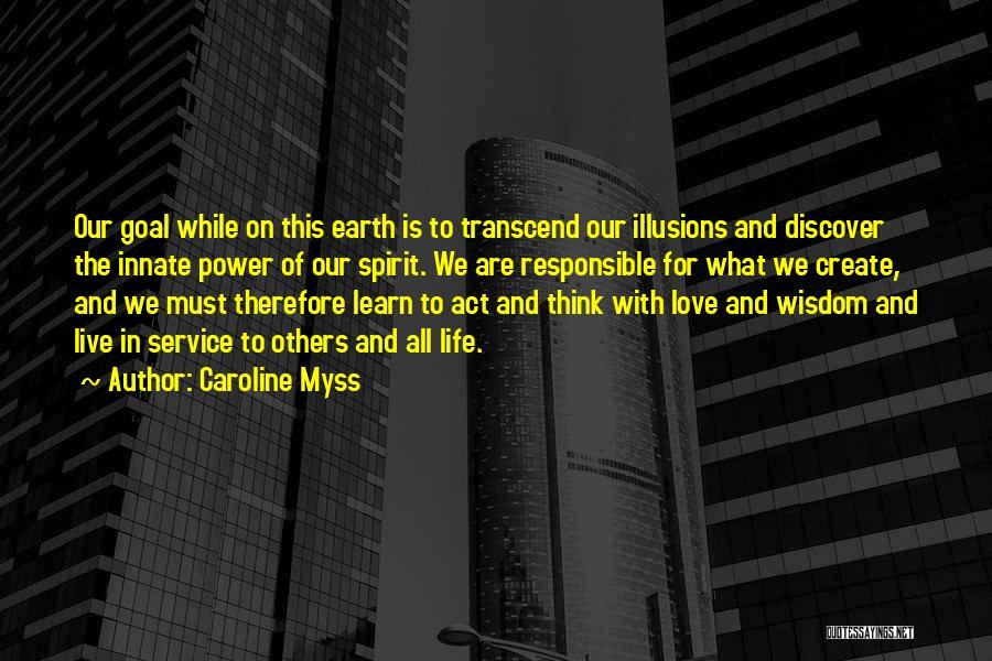 Caroline Myss Quotes 1001909