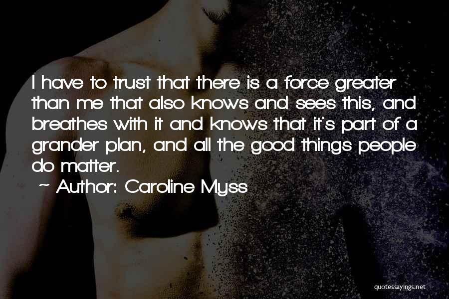 Caroline Myss Quotes 1012558