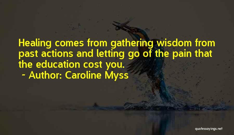 Caroline Myss Quotes 1021459