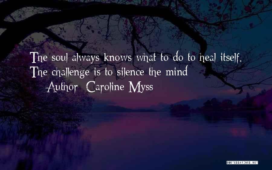 Caroline Myss Quotes 1074980