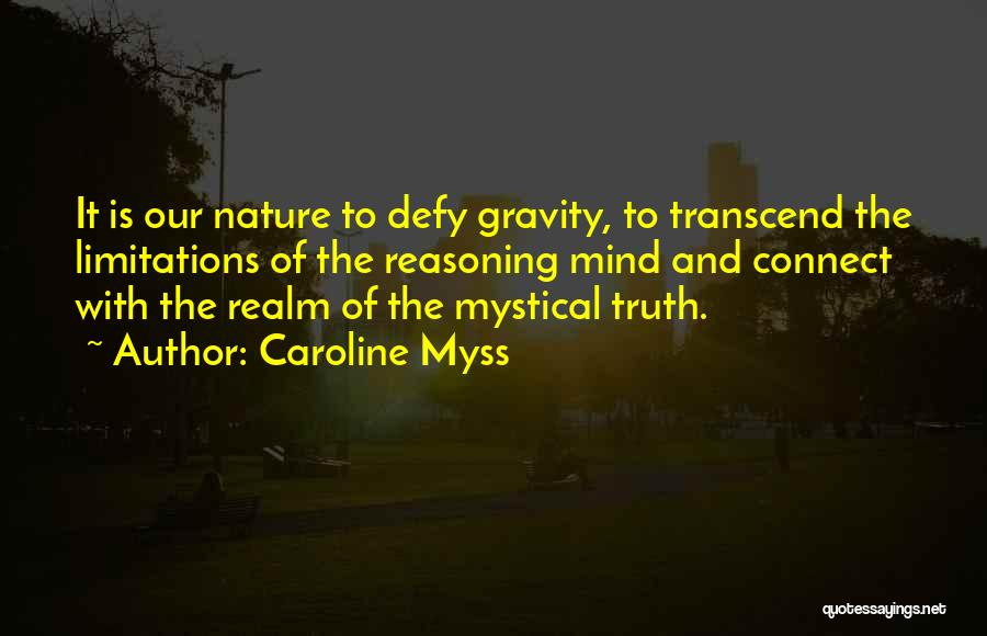 Caroline Myss Quotes 1080511