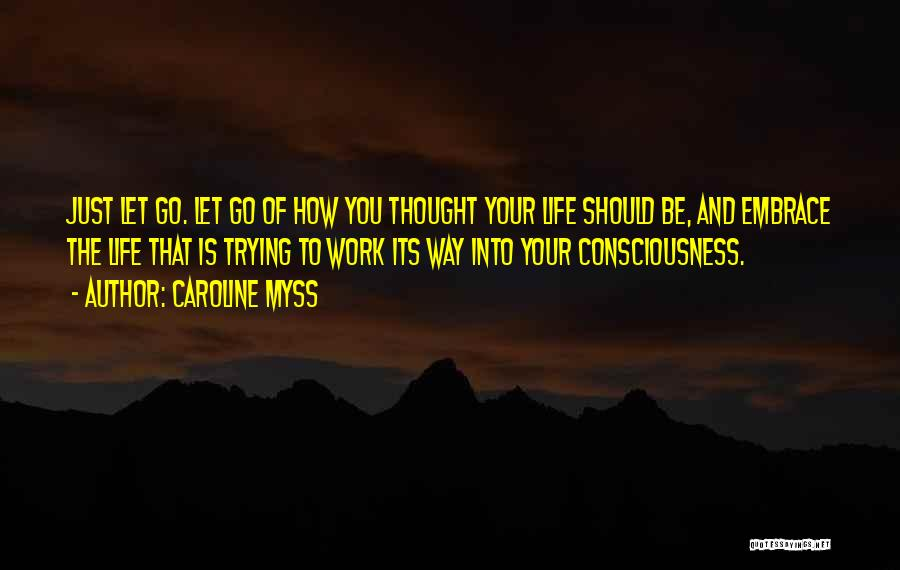 Caroline Myss Quotes 1240485