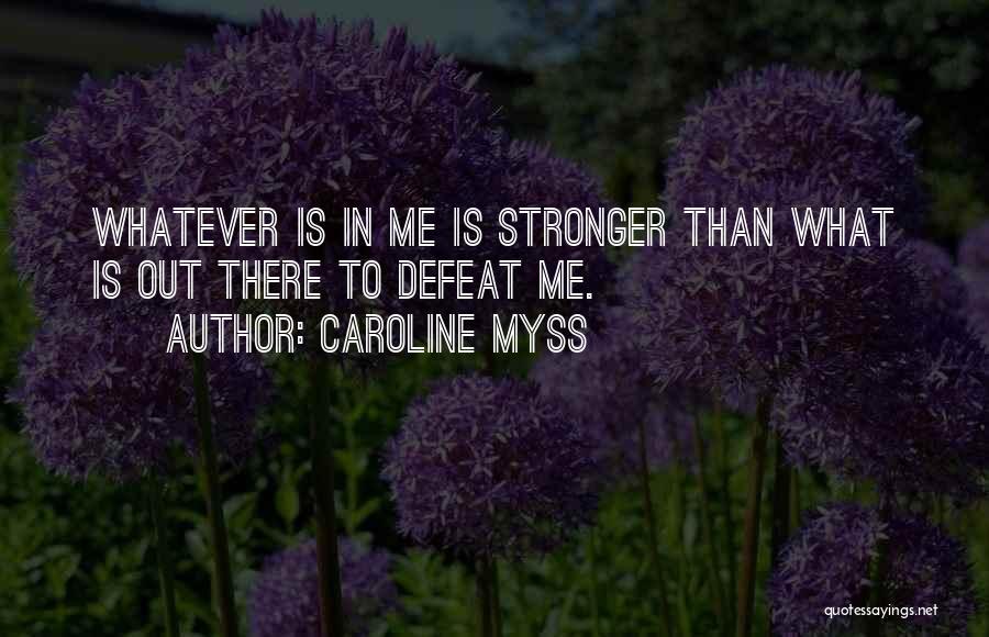 Caroline Myss Quotes 1314142