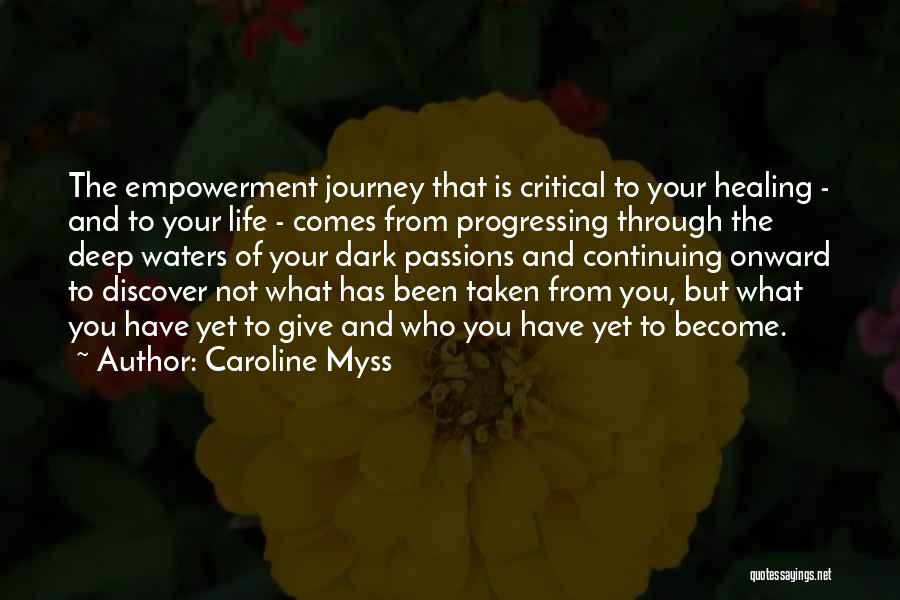 Caroline Myss Quotes 132622