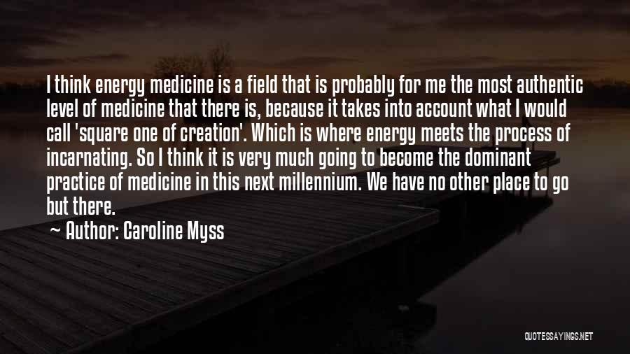 Caroline Myss Quotes 1449986
