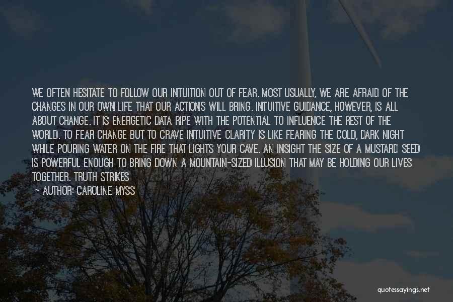 Caroline Myss Quotes 1675152