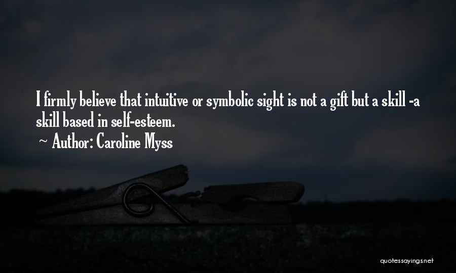 Caroline Myss Quotes 173762