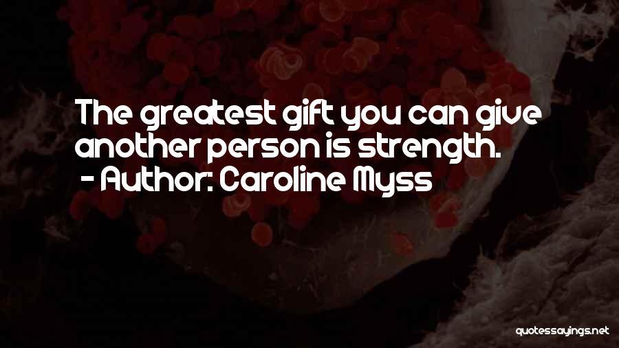 Caroline Myss Quotes 1777462