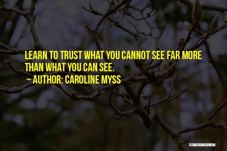 Caroline Myss Quotes 1800933