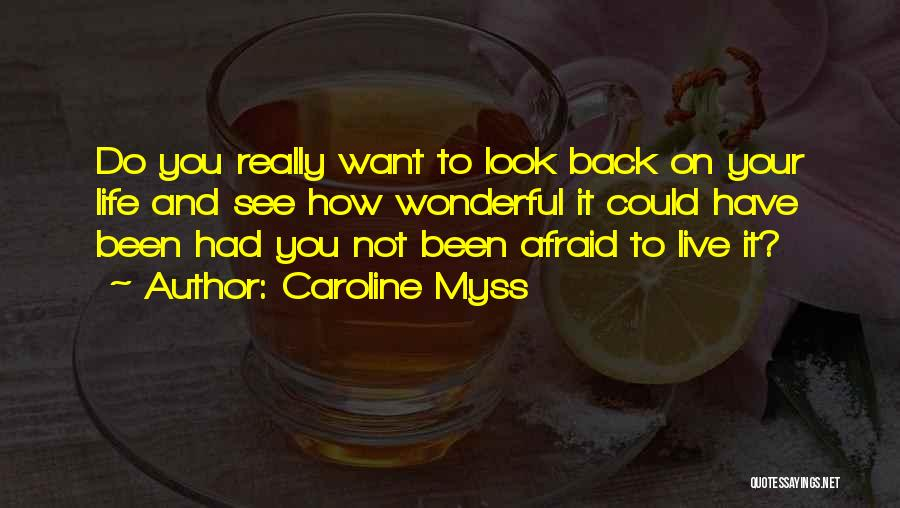 Caroline Myss Quotes 198955