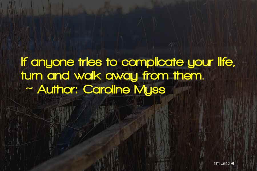 Caroline Myss Quotes 214865