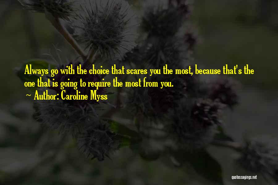 Caroline Myss Quotes 410295