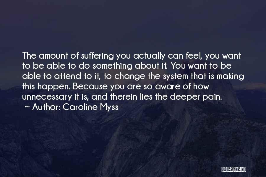 Caroline Myss Quotes 425646
