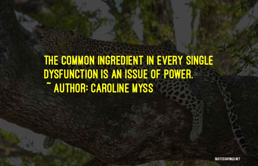 Caroline Myss Quotes 644591