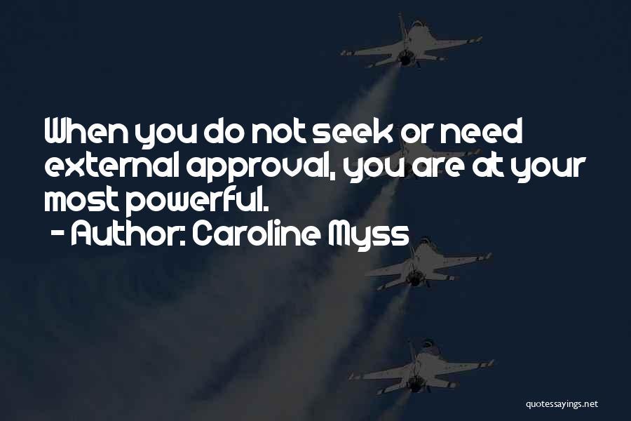 Caroline Myss Quotes 671506