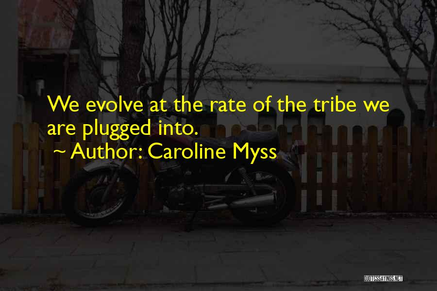 Caroline Myss Quotes 691079