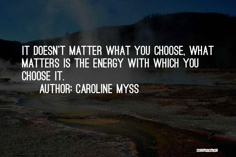 Caroline Myss Quotes 721864