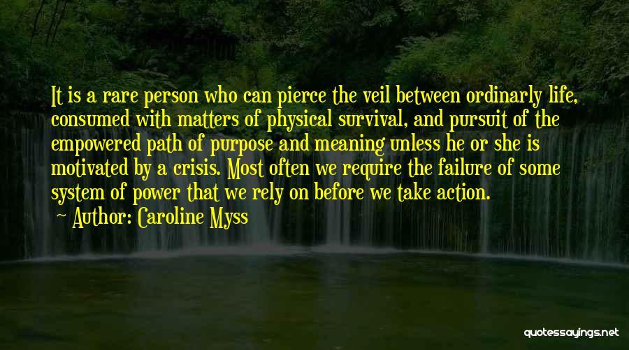 Caroline Myss Quotes 821417