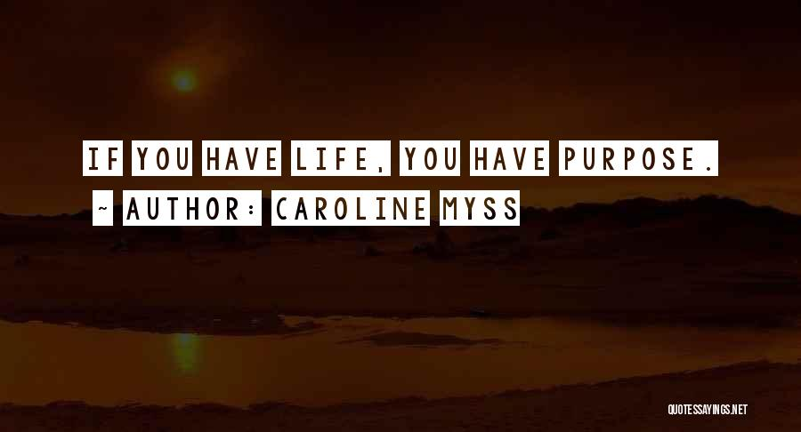 Caroline Myss Quotes 930658