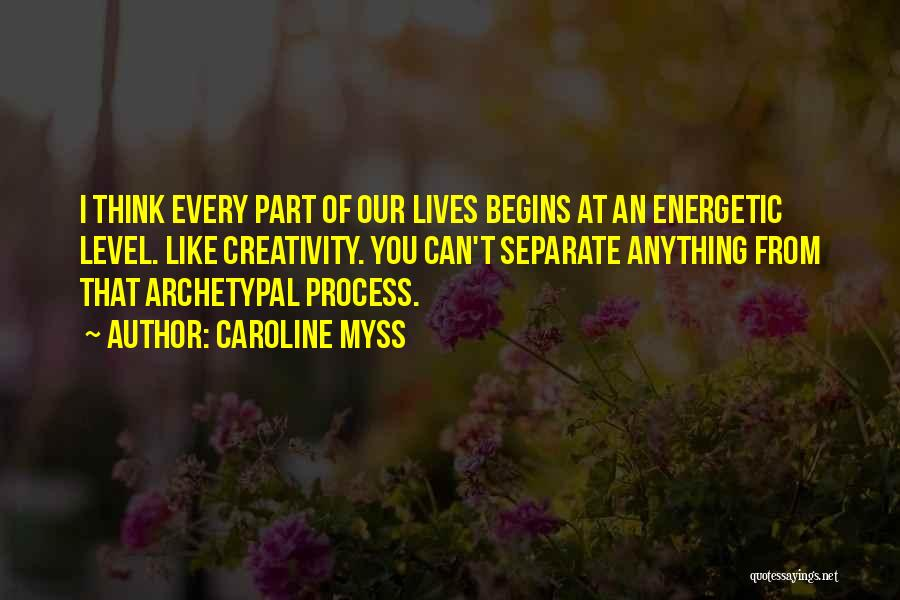 Caroline Myss Quotes 99035