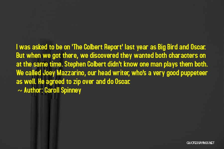 Caroll Spinney Quotes 1113431