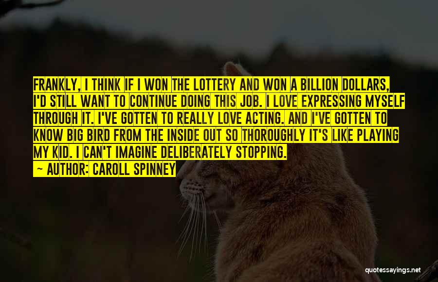 Caroll Spinney Quotes 1115431