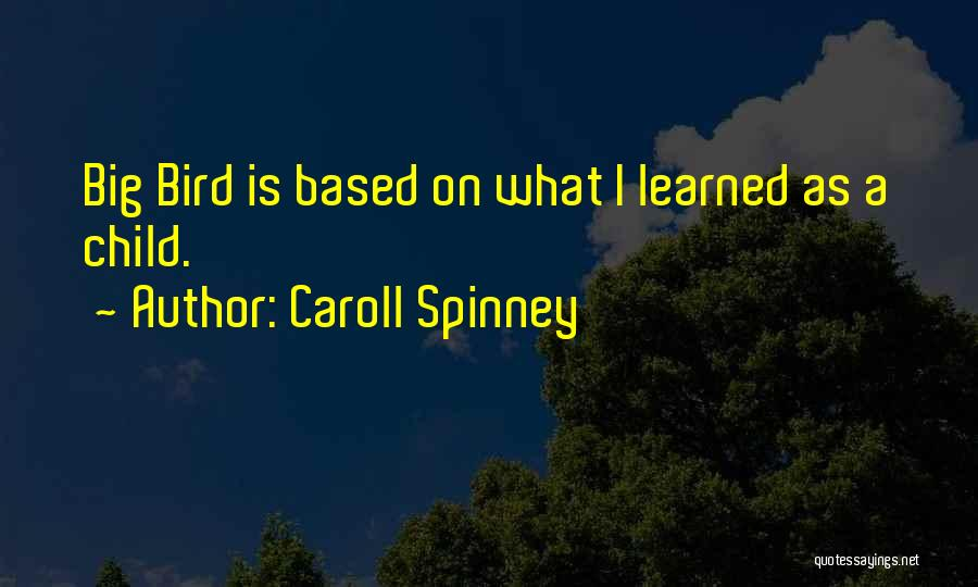 Caroll Spinney Quotes 1195867