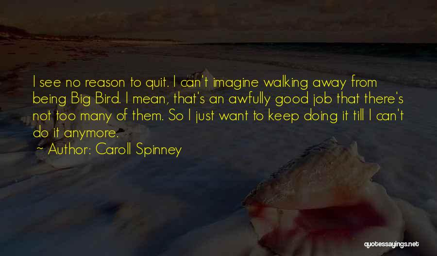 Caroll Spinney Quotes 1439909