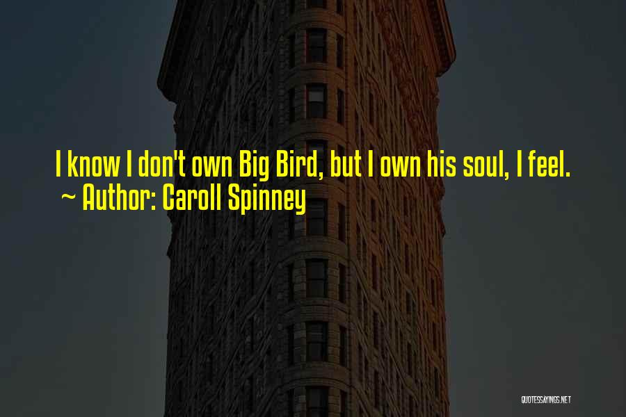 Caroll Spinney Quotes 1823795