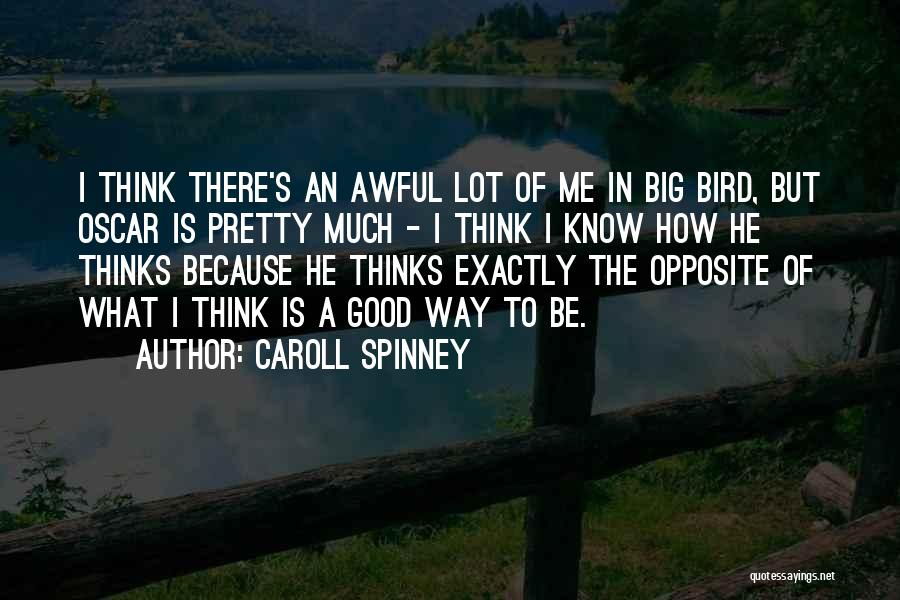 Caroll Spinney Quotes 816354