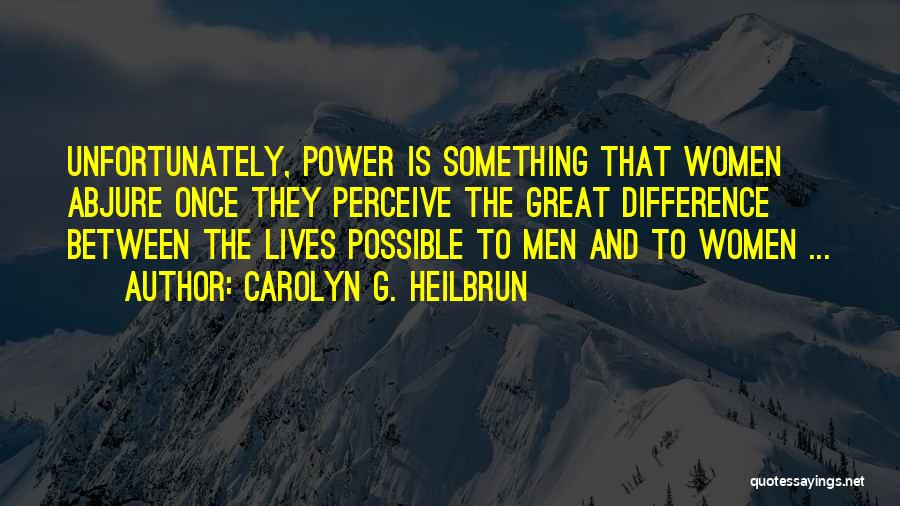 Carolyn G. Heilbrun Quotes 1023544