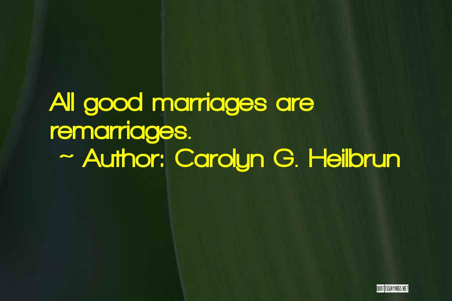 Carolyn G. Heilbrun Quotes 1123324