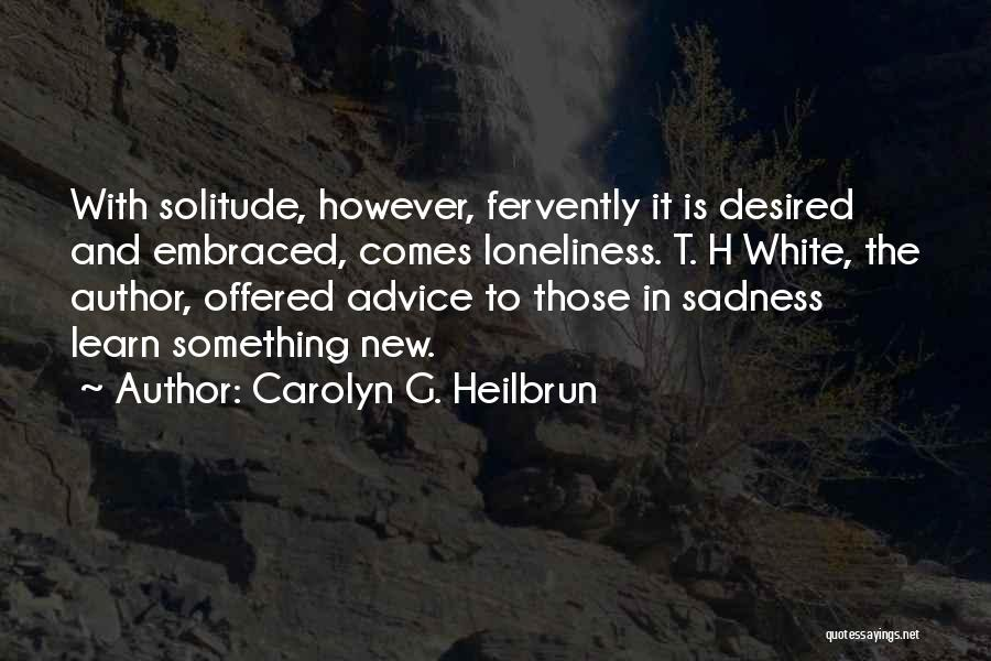 Carolyn G. Heilbrun Quotes 871407
