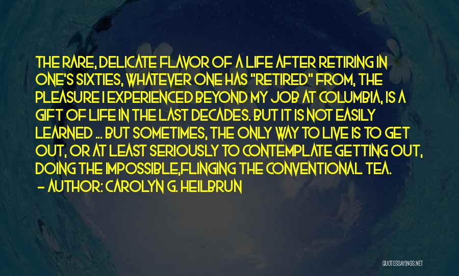 Carolyn G. Heilbrun Quotes 897278