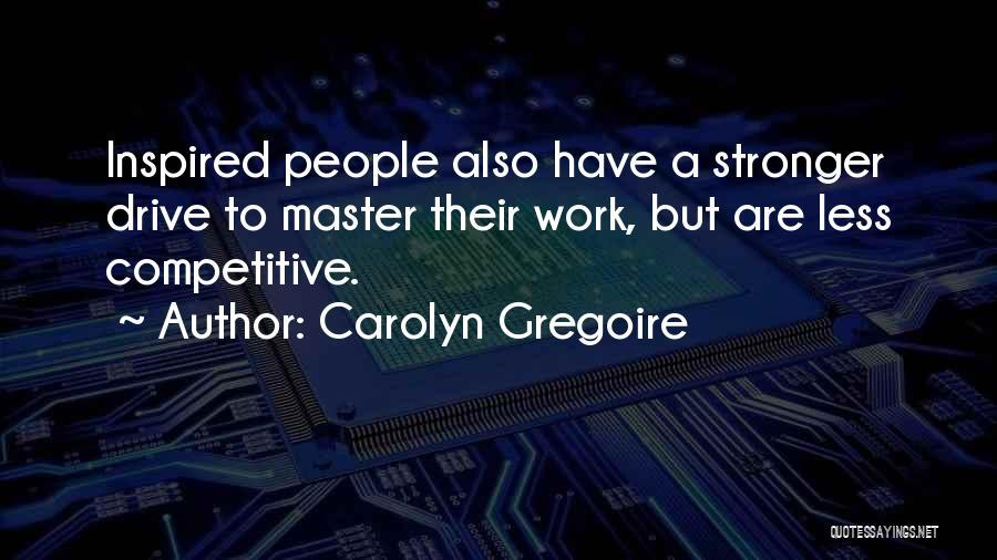 Carolyn Gregoire Quotes 193913