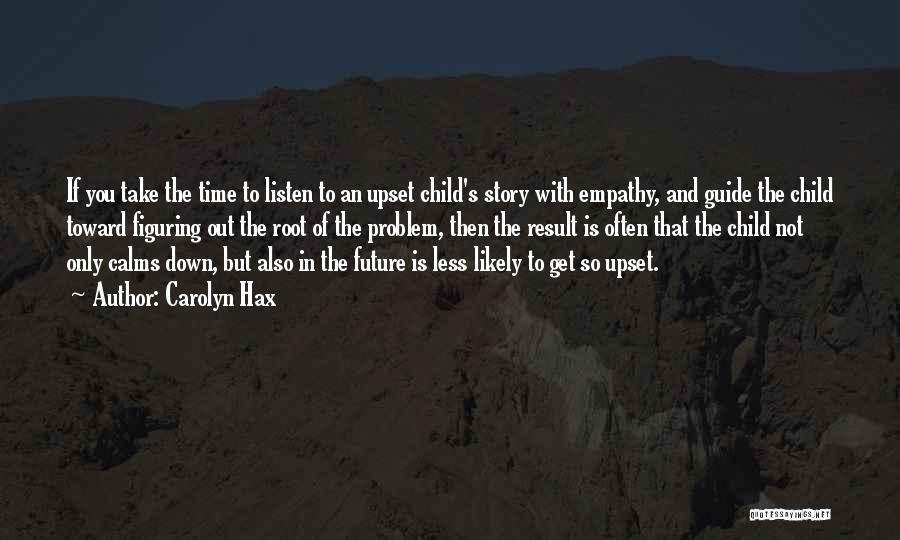 Carolyn Hax Quotes 1106648