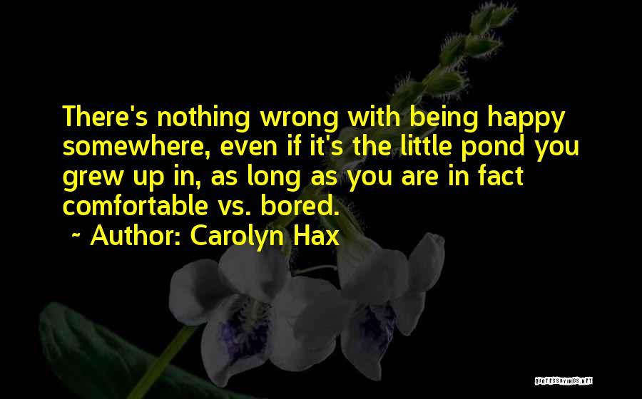 Carolyn Hax Quotes 1167187