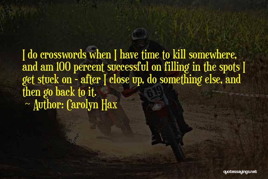 Carolyn Hax Quotes 1400017