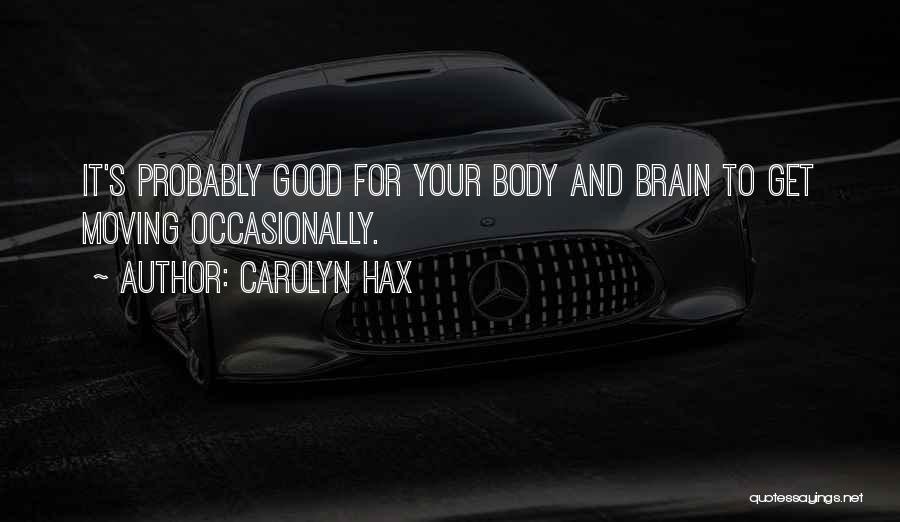 Carolyn Hax Quotes 1565616