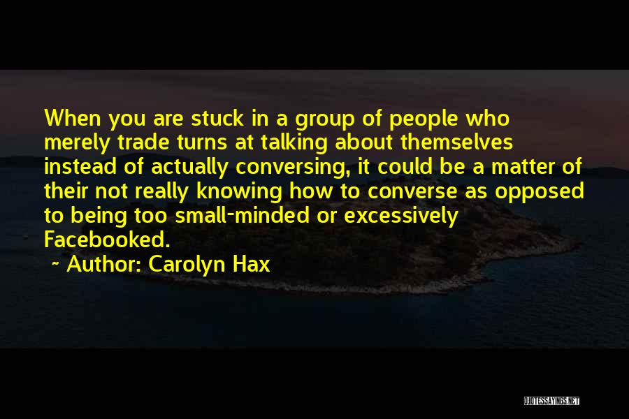 Carolyn Hax Quotes 1612701