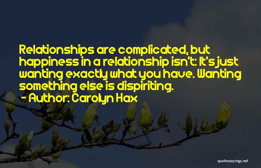 Carolyn Hax Quotes 171895