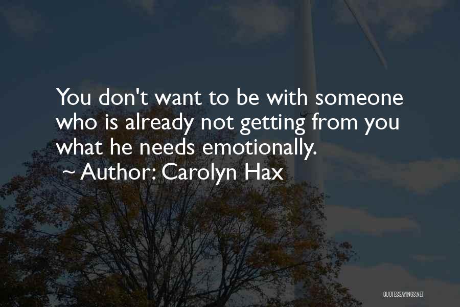 Carolyn Hax Quotes 172640