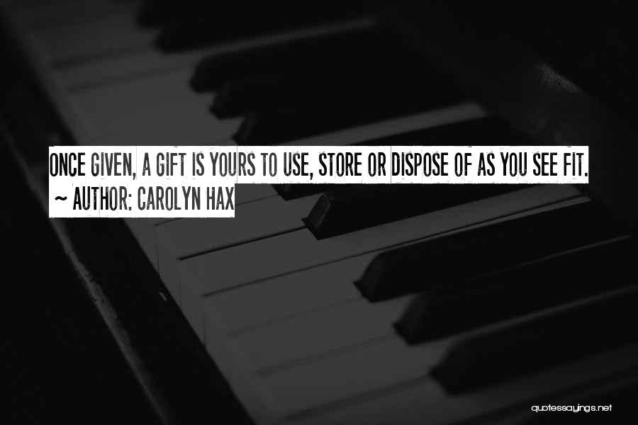 Carolyn Hax Quotes 1868856
