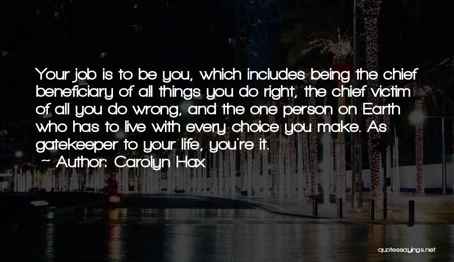 Carolyn Hax Quotes 2270528