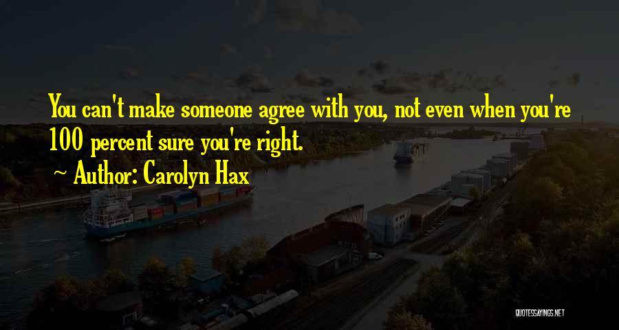Carolyn Hax Quotes 338861