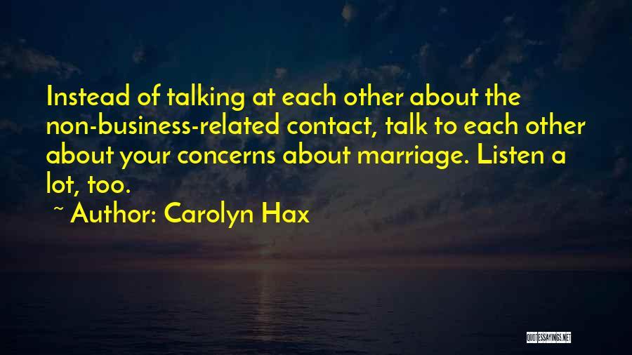 Carolyn Hax Quotes 513167