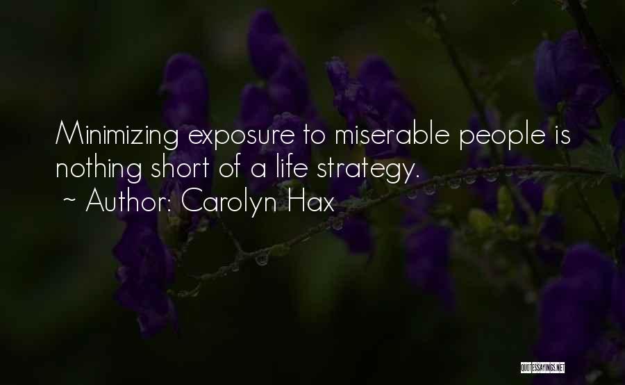 Carolyn Hax Quotes 941710