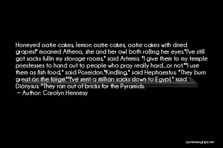 Carolyn Hennesy Quotes 1978757